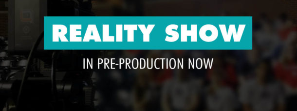 BIG NEWS!!!  Reality Show Coming Soon!
